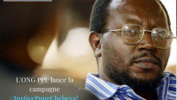 """RDC : """"JUSTICE POUR CHEBEYA"""", Campagne lancée par PPI pour exiger que les responsabilités de l'assassinat du Défenseur des Droits Humains Floribert CHEBEYA soient établies et que Justice soit faite."""
